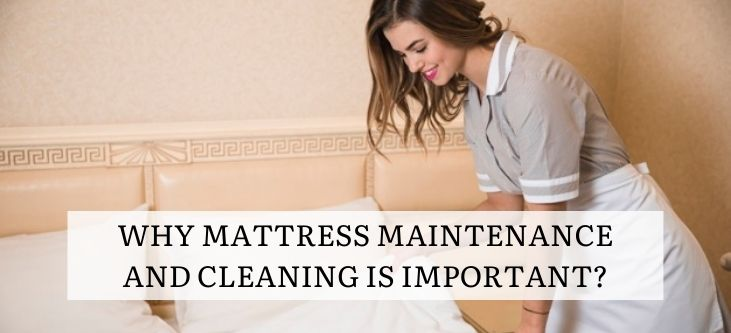 Why Mattress Maintenance And Cleaning Is Important